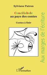 Conciliabule au pays des contes - Sylviane Patron