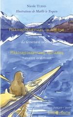 Pikkivagitsaannaaq, la fugitive - Nicole Tersis