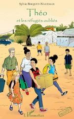 Théo et les réfugiés oubliés - Sylvie Bocquet N'Guessan