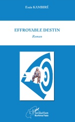 Effroyable destin - Esaïe Kambiré