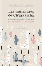 Les murmures de Ch'askascha - Ch'aska Eugenia Anka Ninawaman