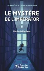 Le mystère de l'Imperator - Nicolas Céléguègne