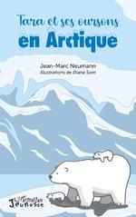 Tara et ses oursons en Arctique - Jean-Marc Neumann