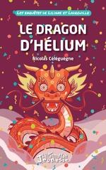 Le dragon d'Hélium - Nicolas Céléguègne