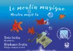 Le moulin magique -