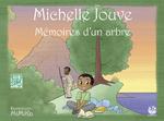Mémoires d'un arbre - Michelle Jouve