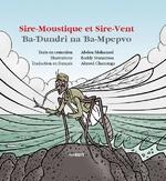 Sire-Moustique et Sire-vent -