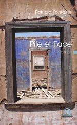Pile et face - Patricia Fontaine