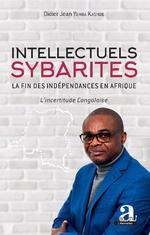 Intellectuels sybarites - Didier Jean Yemba Kasinde