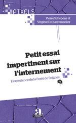Petit essai impertinent sur l'internement - Pierre Schepens, Virginie De Baeremaeker