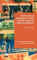 Recherches et pratiques en santé mentale suite aux violences politiques - Jean-Luc Brackelaire, Jean Kinable, Eugène Rutembesa
