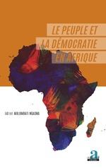 Le peuple et la démocratie en Afrique - Adrien Mulumbati Ngasha