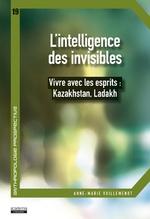 L'intelligence des invisibles - Anne-Marie Vuillemenot