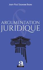Argumentation juridique - Jean-Paul Segihobe Bigira