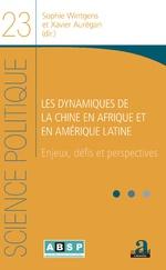 Les dynamiques de la Chine en Afrique et en Amérique latine - Sophie Wintgens, Xavier Aurégan