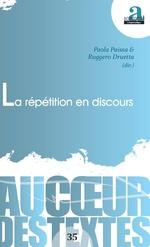 La répétition en discours - Paola Paissa, Ruggero Druetta