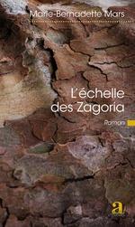 L'échelle des Zagoria - Marie-Bernadette Mars