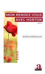 Mon rendez-vous avec Horton - Nicole Versailles