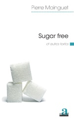 Sugar free - Pierre Mainguet