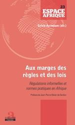 Aux marges des règles et des lois - Sylvie Ayimpam