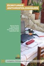 Écritures anthropologiques - Bernard Charlier, Christine Grard, Frédéric Laugrand, Pierre-Joseph Laurent, Saskia Simon