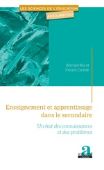 Enseignement et apprentissage dans le secondaire - Bernard Rey, Vincent Carette