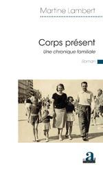 Corps présent - Martine Lambert