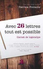Avec 26 lettres tout est possible - Patricia Fontaine