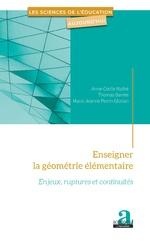 Enseigner la géométrie élémentaire - Anne-Cécile Mathé, Thomas Barrier, Marie Jeanne Perrin Glorian