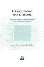 Les novellisations pour la jeunesse - Benoît Glaude, Laurent Déom