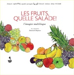 Les fruits, quelle salade! -