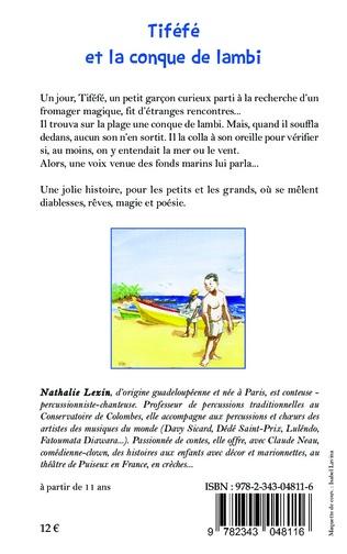 4eme Tiféfé et la conque de lambi