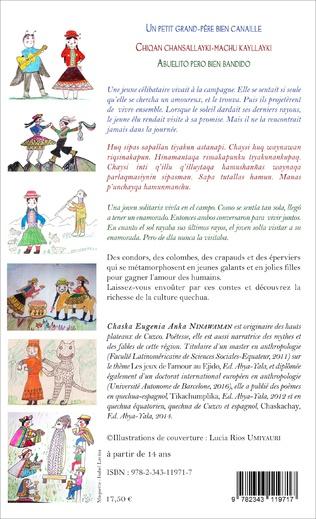 4eme Un petit grand-père bien canaille / Chiqan chansallayki-machu kayllayki / Abuelito pero bien bandido